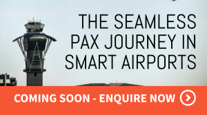 Seamless PAX journey in smart airports